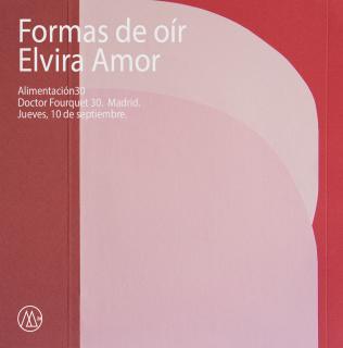 Elvira Amor. Formas de oír