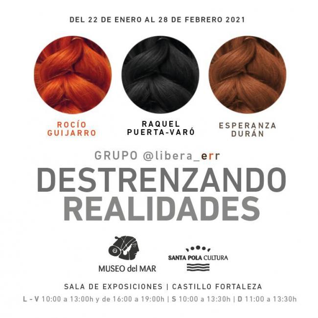 Destrenzando realidades_ Grupo artístico LIBERA