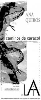 Ana Quirós, Caminos de caracol