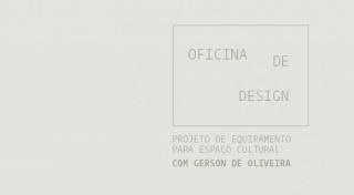 Oficina de design: Projeto de equipamento para espaço cultural