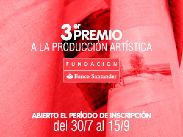 III Premio a la Producción Artística Fundación Banco Santander