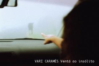 Vari Caramés, Ventá ao insólito