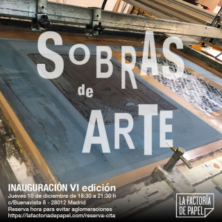 Sexta edición de Sobras de arte, exposición colectiva organizada por La Factoría de Papel