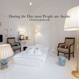 During the Day most People are Awake