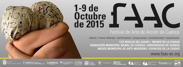 Festival de Arte de Acción de Ecuador - FAAC 2015