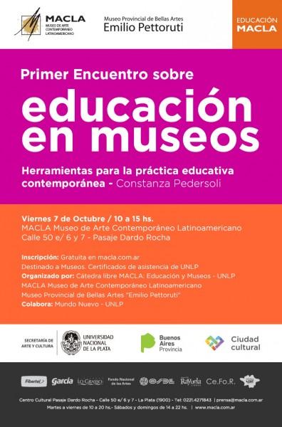 Primer encuentro sobre educación y museos: Herramientas para la práctica educativa contemporánea