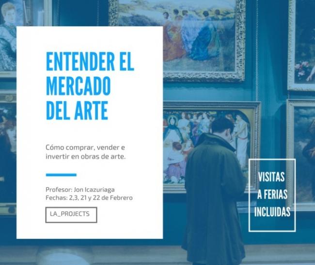 Entender el mercado del arte. Cómo comprar, vender e invertir en obras de arte