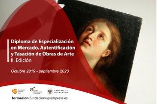 Diploma de Especialización en Mercado, Autentificación y Tasación de Obras de Arte. III Edición
