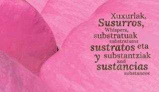 Susurros, sustratos y sustancias