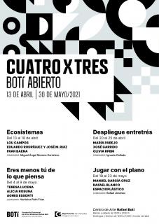 Cartel de la exposición CUATRO X TRES. Botí abierto