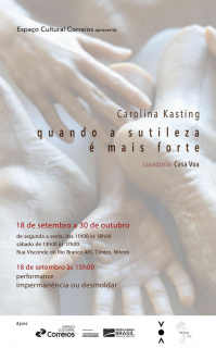 Carolina Kasting. Quando a sutileza é mais forte
