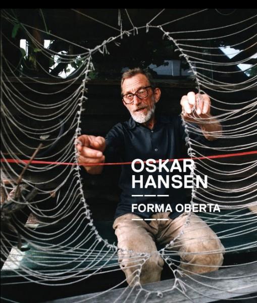 Oskar Hansen. Forma abierta