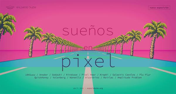 Sueños en pixel
