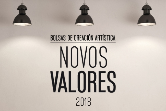 Bolsas de creación artística. Novos Valores 2018