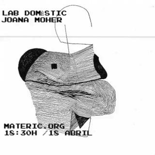 Lab doméstico con Joana Moher _ MATERIC.ORG _
