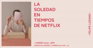 La soledad en tiempos de Netflix