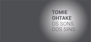 Tomie Ohtake. Os sons dos sins
