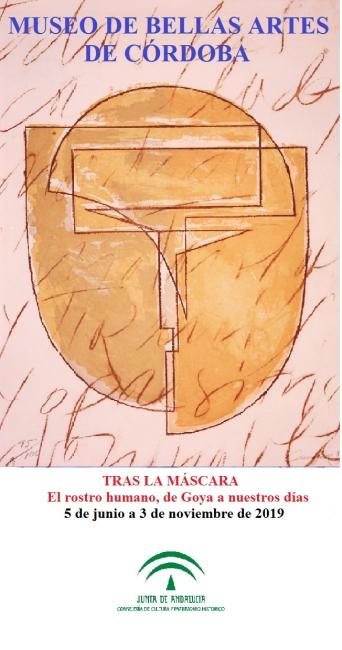 Tras la máscara. El rostro humano, de Goya a nuestros días