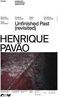 Henrique Pavão, Unfinished Past (revisited)