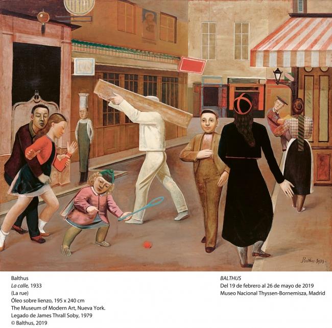 Blathus, La calle, 1933. Óleo sobre lienzo, 195x240 cm. The Museum of Modern Art, Nueva york. Legado de James Thrall Soby, 1979 ©  Balthus , 2019 — Cortesía del Museo Nacional Thyssen-Bornemisza