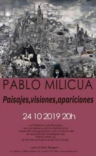 Pablo Milicua. Paisajes, visiones, apariciones