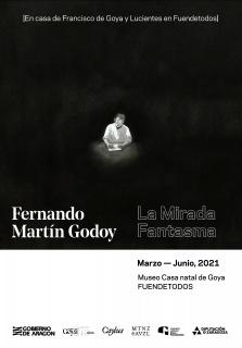 Fernando Martín Godoy. La mirada fantasma