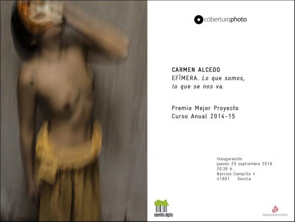 Carmen Alcedo, Efímera. Lo que somos, lo que se nos va