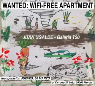 Juan Ugalde. Wanted: Wifi-free Apartment