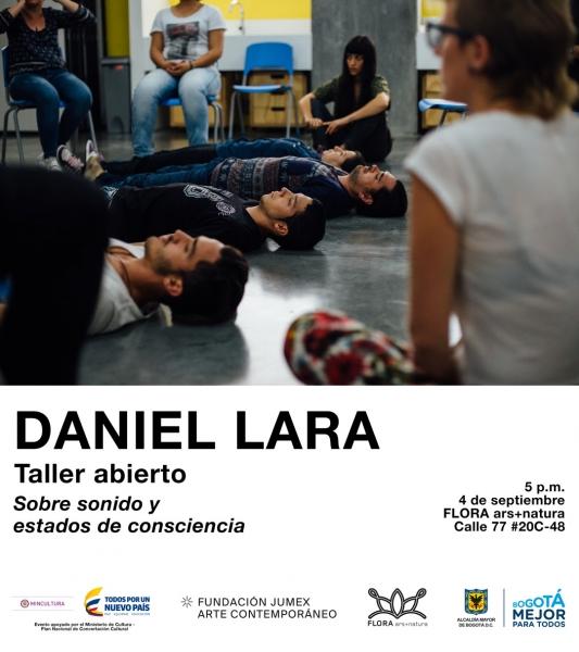 Daniel Lara. Taller Abierto: Sobre sonido y estados de consciencia