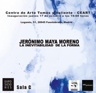 Jerónimo Maya Moreno. La inevitabilidad de la forma