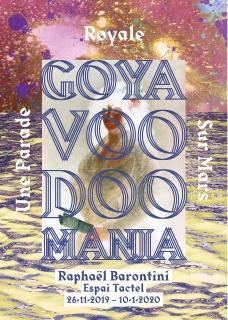 Raphaël Barontini. Goya Voodoomania, Une Parade Royale Sur Mars