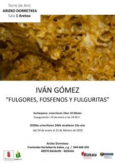 Iván Gómez. Fulgores, fosfenos y fulguritas