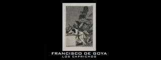 Francisco de Goya. Los caprichos — Cortesía del Museo Rayo