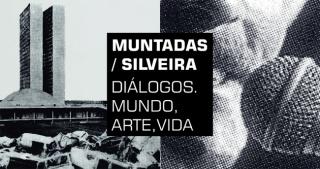 Muntadas / Silveira: Diálogos. Mundo, Arte, Vida