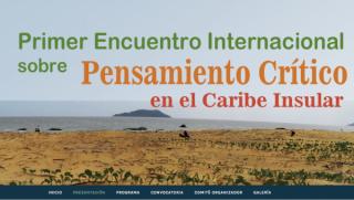 Primer Encuentro Internacional sobre Pensamiento Crítico en el Caribe Insular