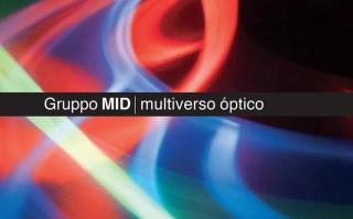 Gruppo MID | multiverso óptico