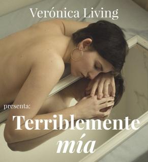 Verónica Living Terriblmente mía