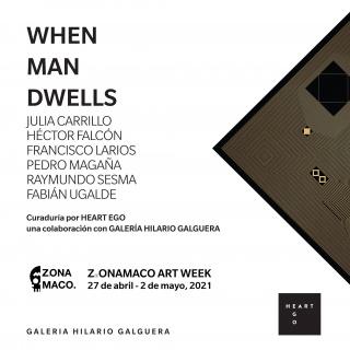 When Man Dwells