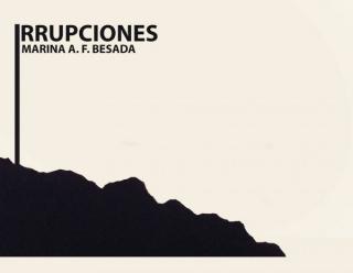 Marina A. F. Besada, Irrupciones