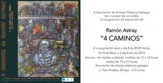 Ramón Astray, 4 caminos