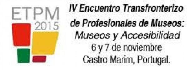 IV Encuentro Transfronterizo de Profesionales de Museos
