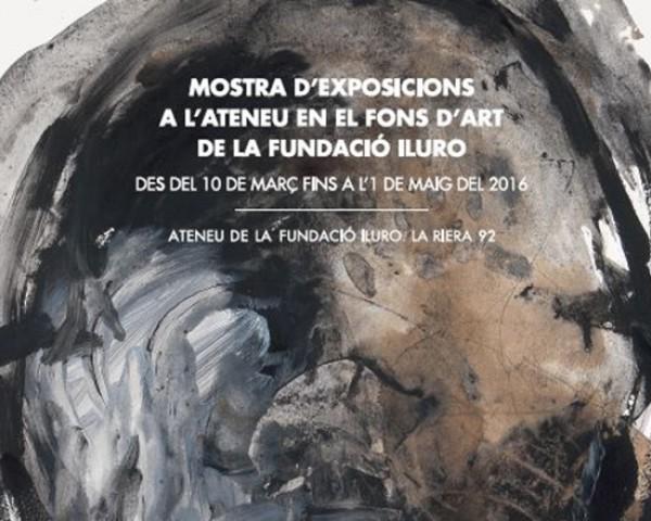 Mostra Exposicions a l\'Ateneu en el Fons d\'Art de la Fundació Iluro