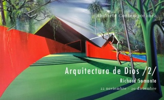 Richard Somonte. Arquitectura de Dios /2/