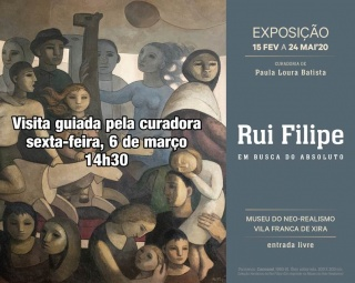 Rui Filipe: Em busca do absoluto - Visita guiada por la curadora: 6 de marzo