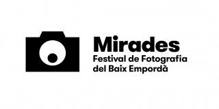 Mirades. 7º Festival de Fotografía del Baix Empordà