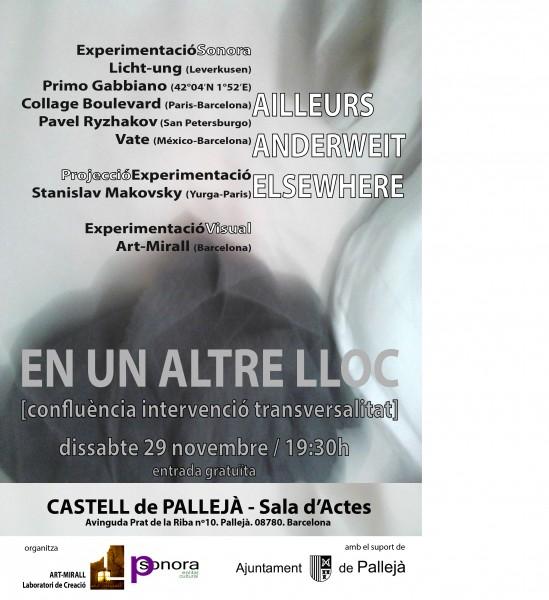 EN UN ALTRE LLOC [confluència intervenció transversalitat]  AILLEURS / ANDERWEIT / ELSEWHERE