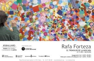 Rafa Forteza, El tremolor de la màscara