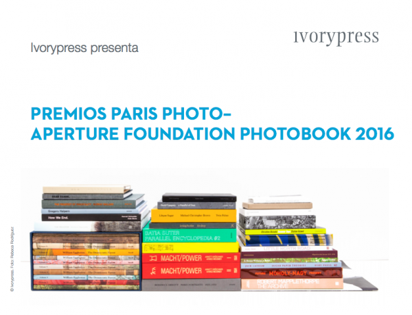 Premios Paris Photo - Aperture Foundation Photobook 2016