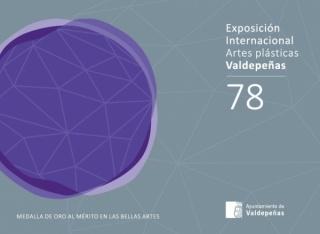 78 Exposición Internacional de Artes Plásticas de Valdepeñas