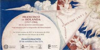 Francisco de Holanda (1517-1584) en su quinto centenario: Viaje iniciático por la vanguardia del Renacimiento